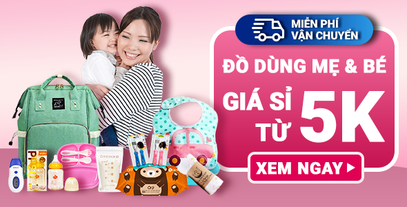 Đồ Dùng Mẹ & Bé Giá Sỉ Từ 5K Home Primary